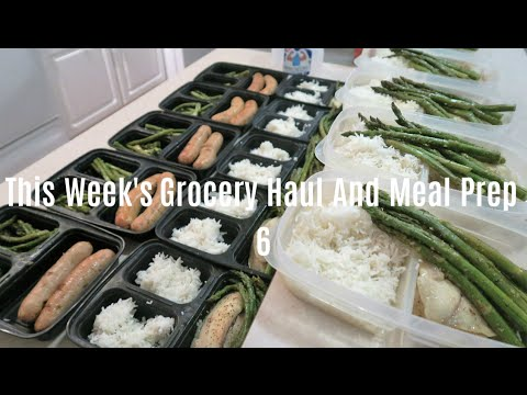 This Weeks Grocery Haul And Meal Prep | 6
