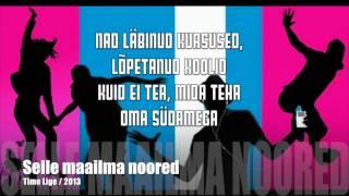 Timo Lige - Selle maailma noored