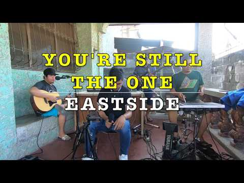 You're Still The One - EastSide Cover