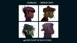 Repeat youtube video Gorillaz - Every Planet We Reach - Demon Days