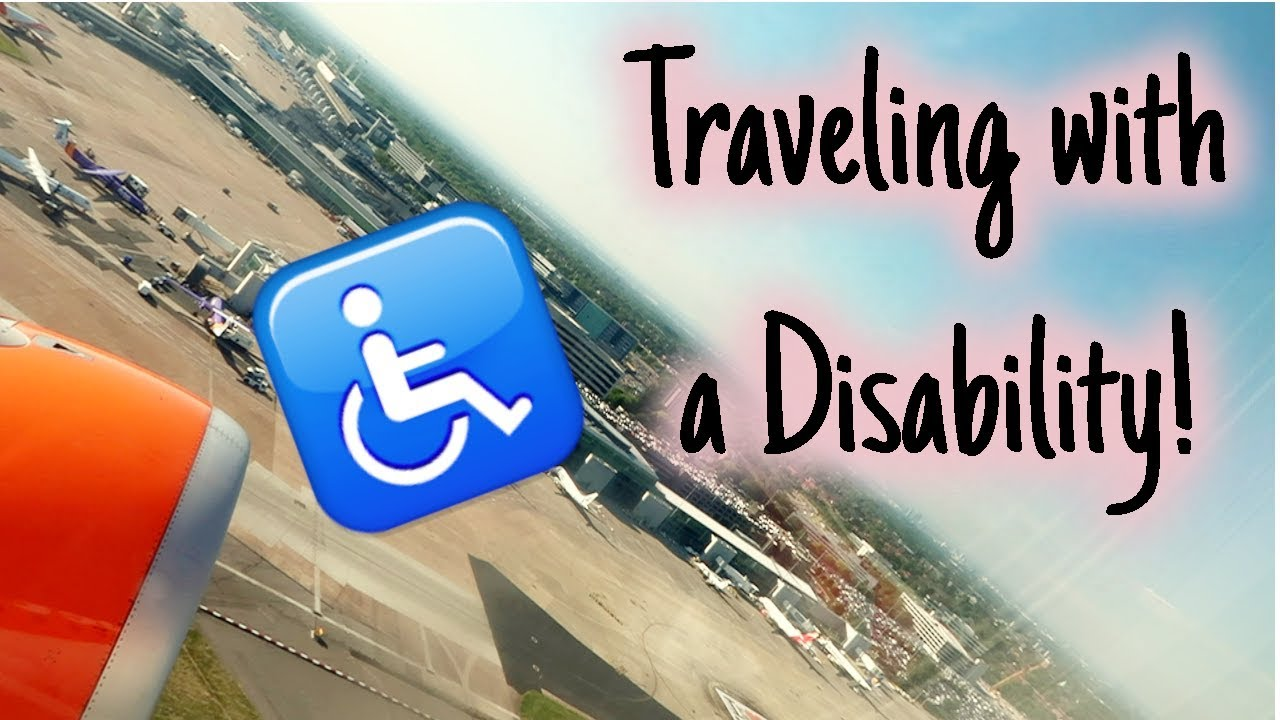 Traveling with a Disability!