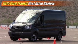 First Drive: 2015 Ford Transit Van
