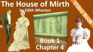 Book 1 Chapter 04 The House Of Mirth By Edith Wharton