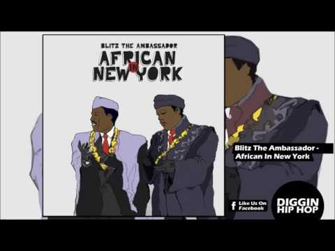 Blitz The Ambassador - African in New York