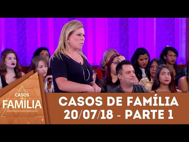 Caso do dia (20/07/2018) - Parte 1 | 'Irmã, você precisa se arrumar, porque...' | Casos de Família
