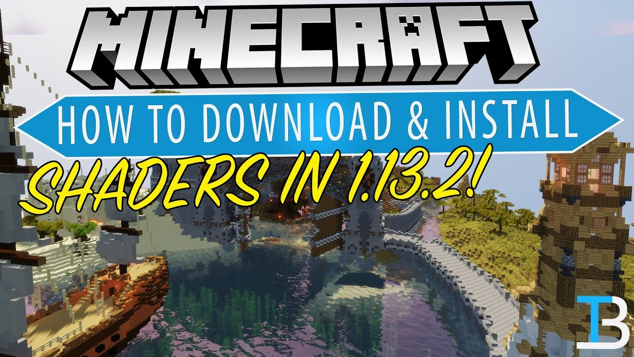 How To Download Install Shaders In Minecraft 1 13 2 Youtube