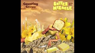 Counting Crows - Butter Miracle Suite One (Full Official Audio)