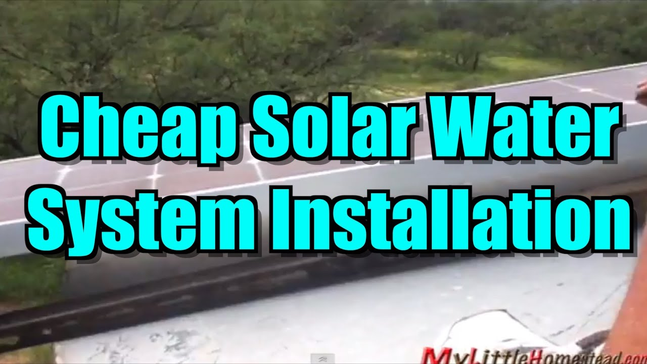 Cheap Solar Water System Installation for Water Tank - Would work ...