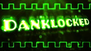 Geometry Dash - Danklocked Verified (Live)