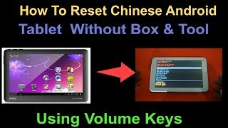 How To Hard Reset Chinese Android Tablet  Without Box & Tool
