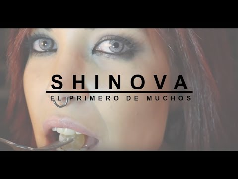 SHINOVA - El Primero de Muchos (video clip oficial)