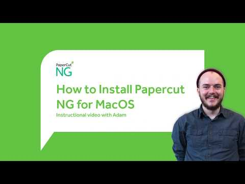 How To Install PaperCut NG For MacOS