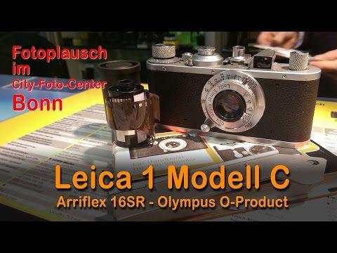 Leica 1 Modell C - Arriflex 16SR - Olympus O-Product - Fototalk im Cityfotocenter