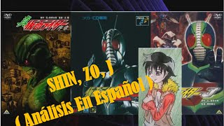 Kamen Rider Shin, ZO, J Analisis en Español