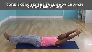 Core Exercise: The Full Body Crunch