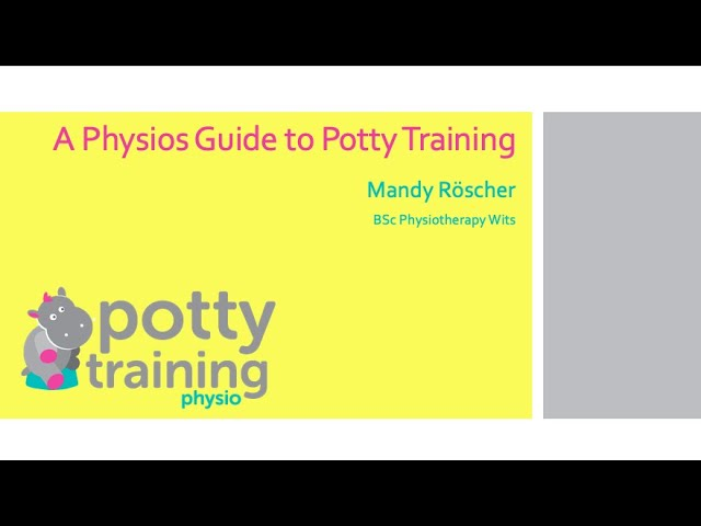 A Physio who Potty Trains?