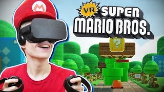 SUPER MARIO IN VIRTUAL REALITY!  | Super Mario Bros VR (Oculus Rift CV1 Gameplay)