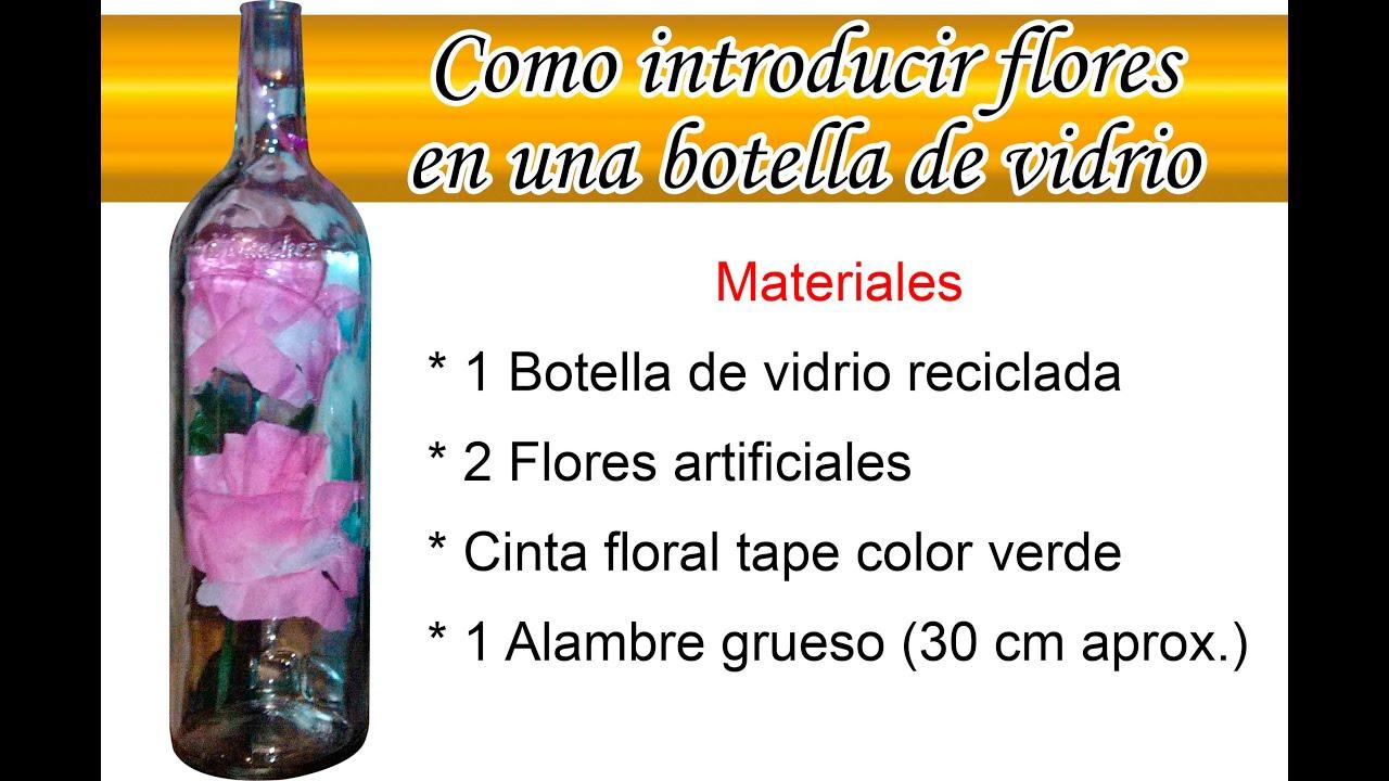 Como introducir flores artificiales en botella de vidrio - Como poner fibra de vidrio ...
