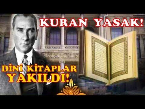 Atatürk Döneminde Kuran Yasaklandı  ve...
