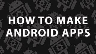 Comment Faire des Applications Android