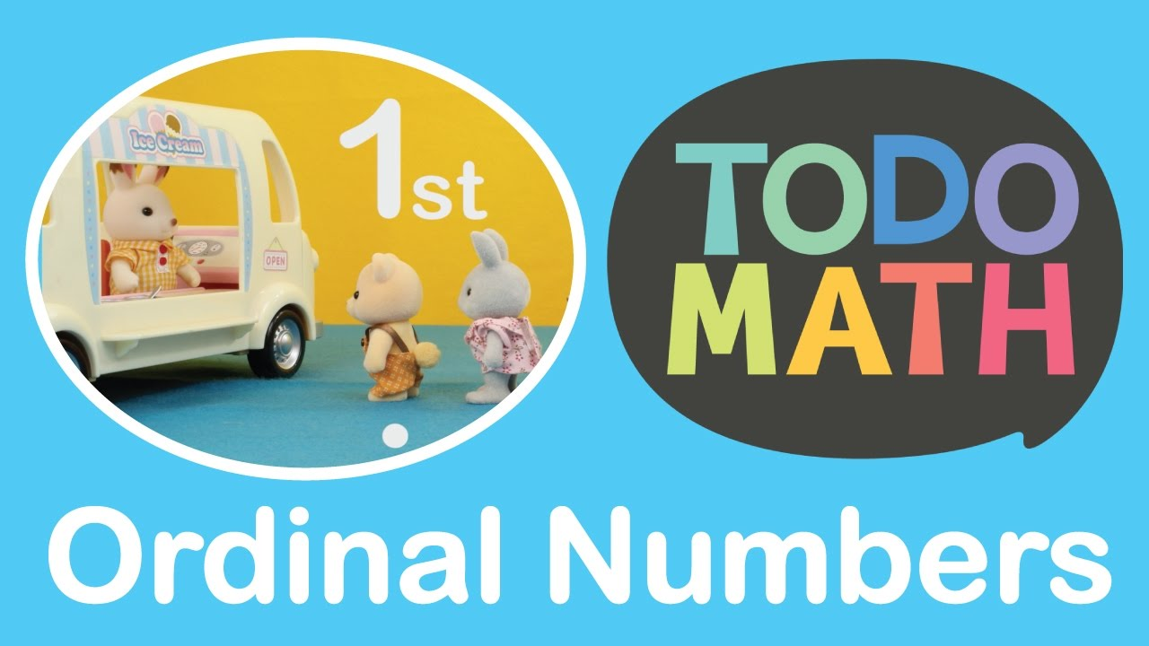 Number Order and Ordinal Numbers for Kindergarten — Todo Math Stories -  YouTube