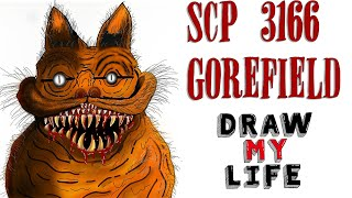 Draw My Life : SCP 3166 Gorefield