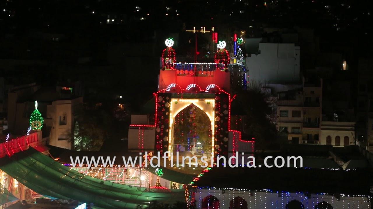 Ajmer Sharif Dargah illuminated on Urs of Khwaja Moinuddin Chishti