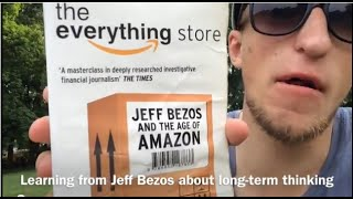 Learning from Jeff Bezos about long-term thinking - The everything store