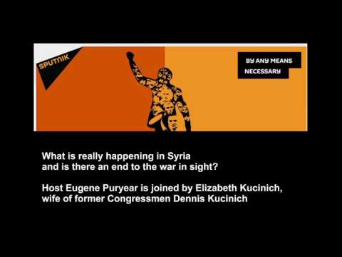 What is really happening in Syria? Elizabeth Kucinich, wife