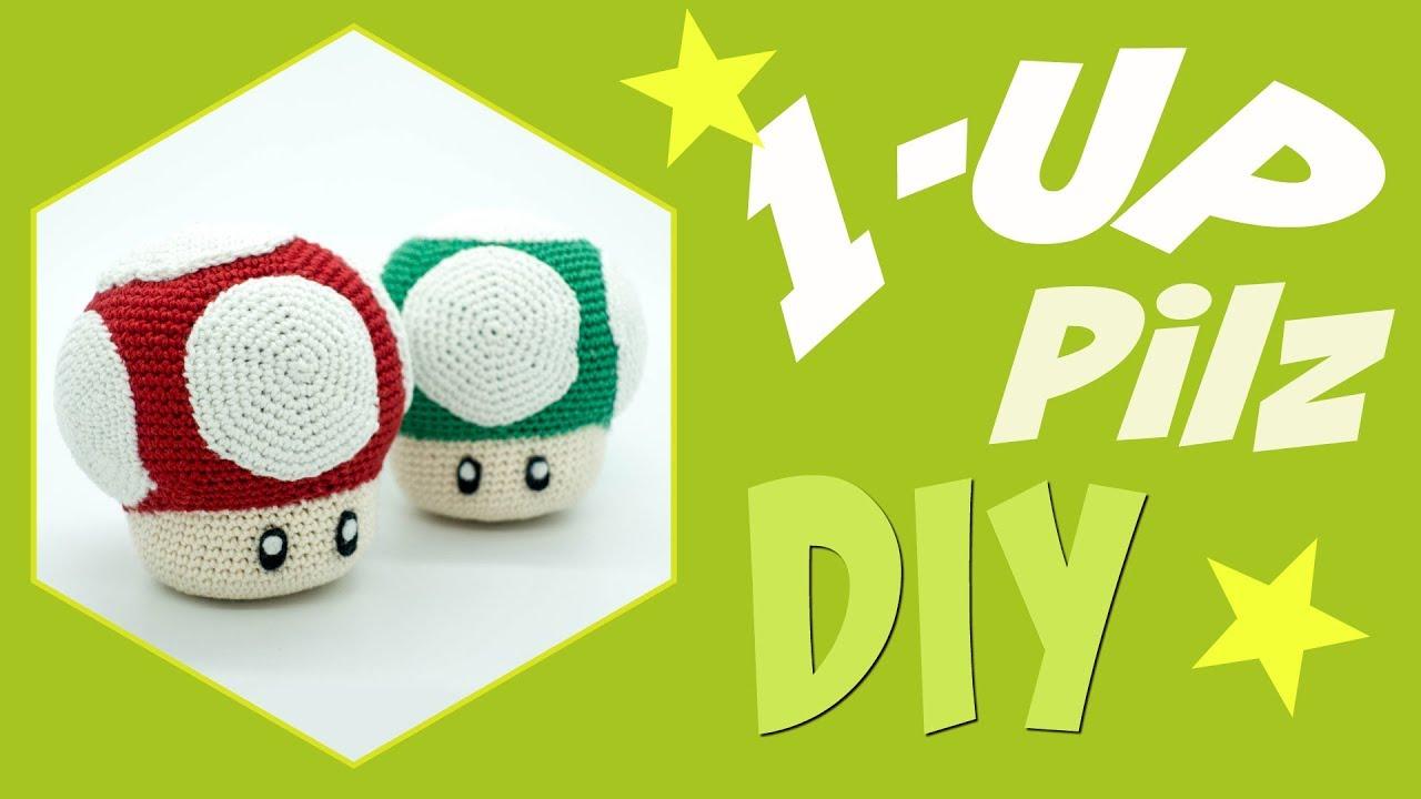 1 Up Pilz Häkeln Do It Yourself Amigurumi Super Mario Youtube