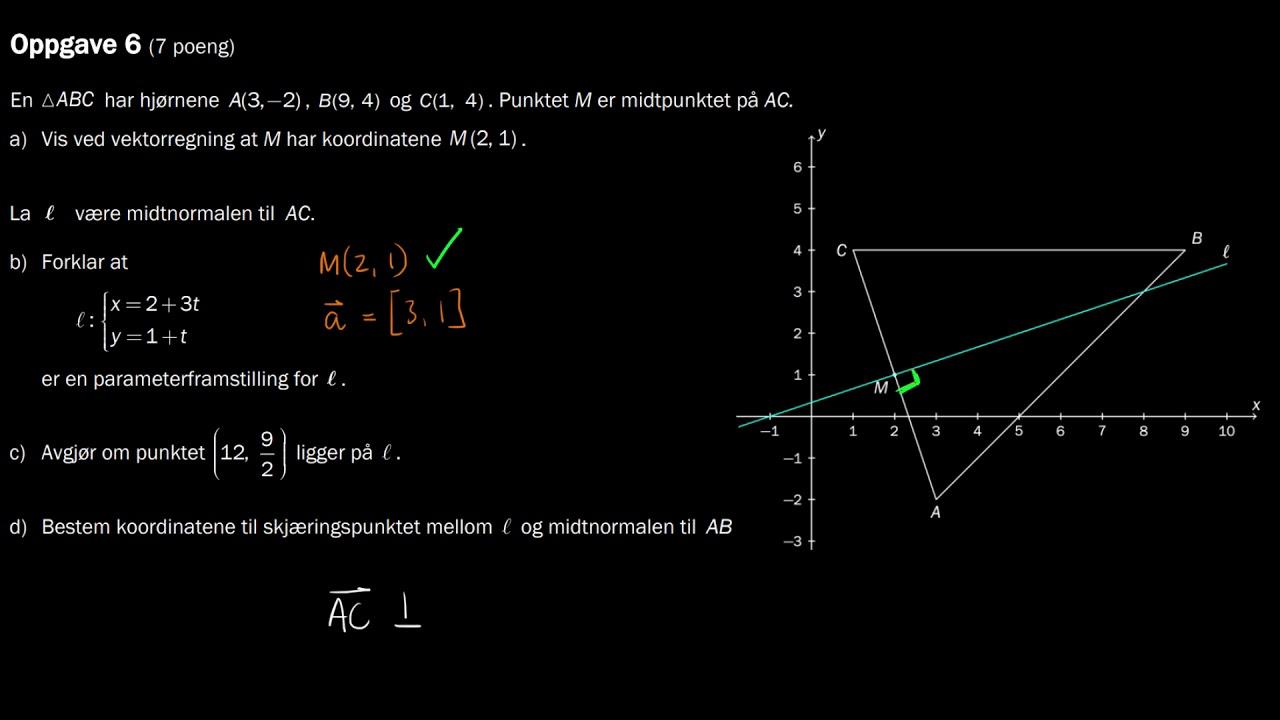 1.6b - Vektorregning, parameterfremstilling for midtnormal (Del 1, R1 Eksamen, Høst 2017)