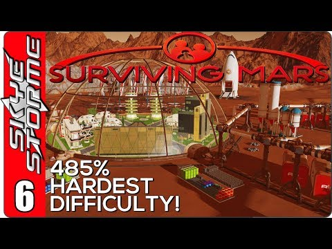 Surviving Mars Gameplay Ep 6 ►We Can't Breathe!!◀ 485% HARDEST DIFFICULTY PLAYTHROUGH