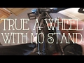 How To True/Straighten a BMX Wheel With No Truing Stand