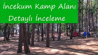 Kamp İnceleme #3 Alanya İncekum Orman Kampı