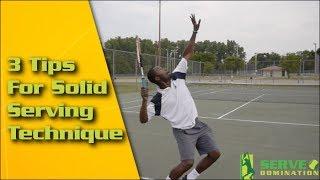 Tennis Serve - 3 Tips For Solid Serving Technique
