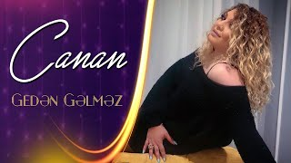 Canan - Geden Gelmez 2020 (Music Video 4K)