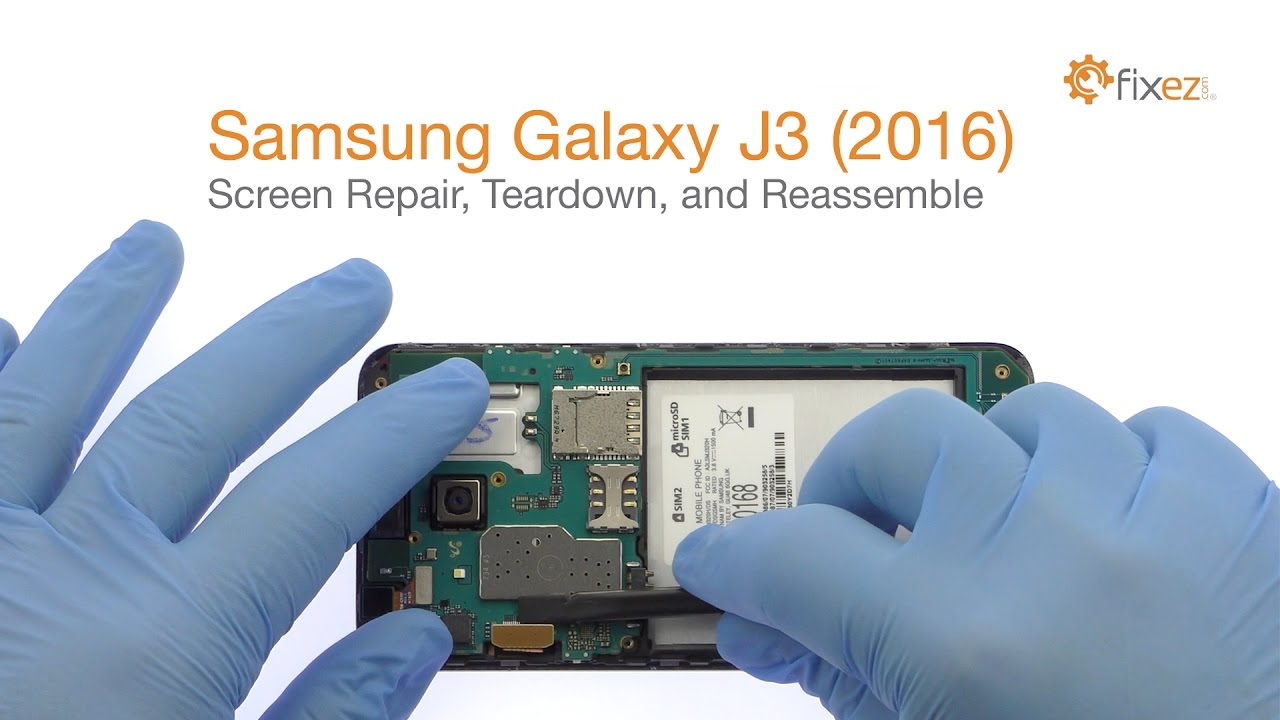 Samsung Galaxy J3  2016  Screen Repair  Teardown And Reassemble - Fixez Com