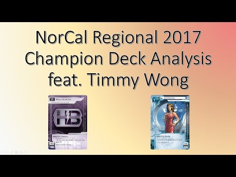 Android Netrunner: NorCal Regional Deck Analysis (feat. Timmy Wong!)
