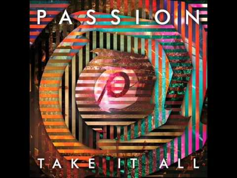 Passion - Don't Ever Stop (Live) [feat. Chris Tomlin]
