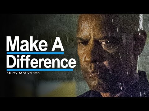 WORK HARD & MAKE A DIFFERENCE - 2018 Study Motivation