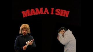 MAMA I SIN
