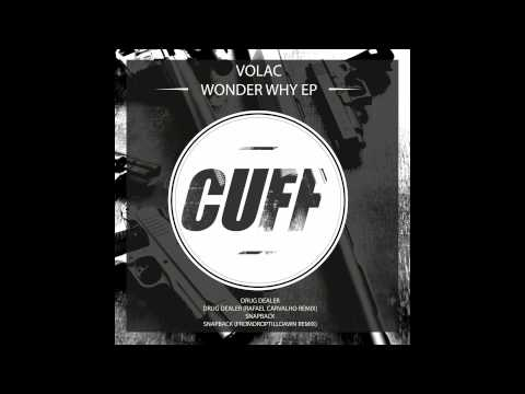 Volac - Drug Dealer (Rafael Carvalho Remix) [CUFF] Official