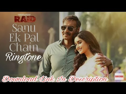 Sanu Ek Pal Chain Ringtone | DOWNLOAD LINK IN DESCRIPTION | Raid | Rahat Fateh Ali Khan |