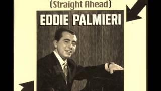 Eddie Palmieri - Si echo palante