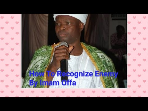 Enemy.... The Lecture by Chief imam Offa thumbnail