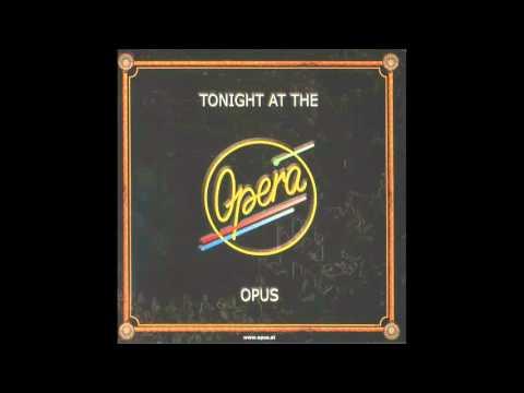Opus - Tonight At The Opera (2009)