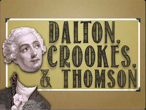 Atomic History: Dalton, Crookes, Thomson