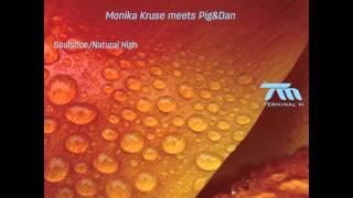 Monika Kruse Meets Pig&Dan - Soulstice
