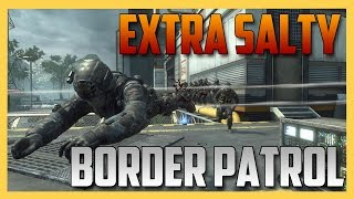 Extra Salty Border Patrol!
