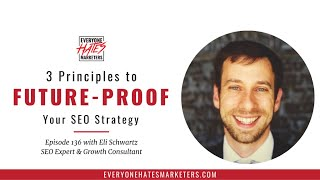 3 Principles to Future-Proof Your SEO Strategy